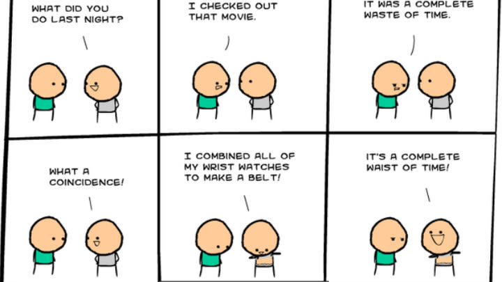 This Cyanide and Happiness comic strip is a crack up! (Credit to Cyanide and Happiness).