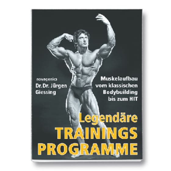 Legendäre Trainingsprogramme
