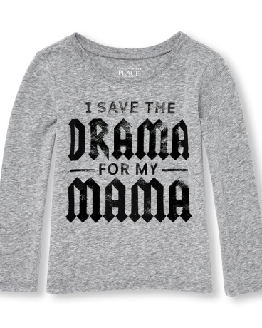 Toddler Girls Long Sleeve 'I Save The Drama For My Mama' Graphic Tee