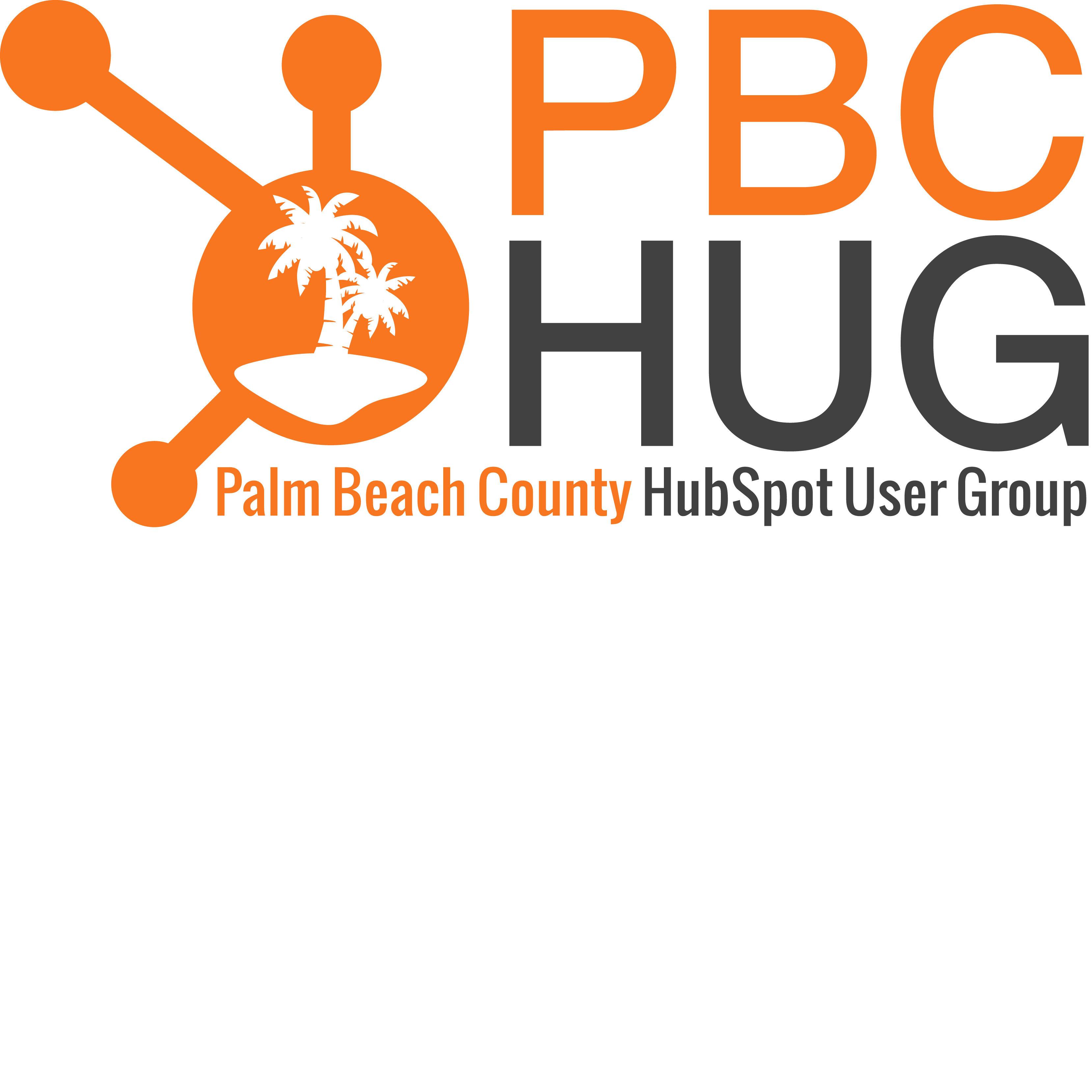 Palm Beach County HubSpot User Group (formerly Boca Raton HubSpot User Group)