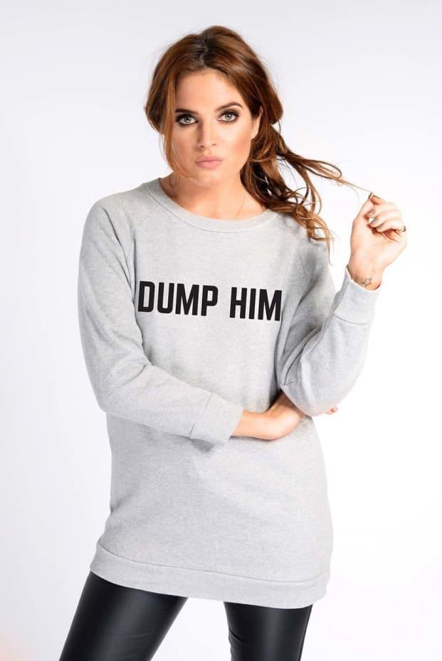 Binky Grey 'Dump Him' Sweatshirt