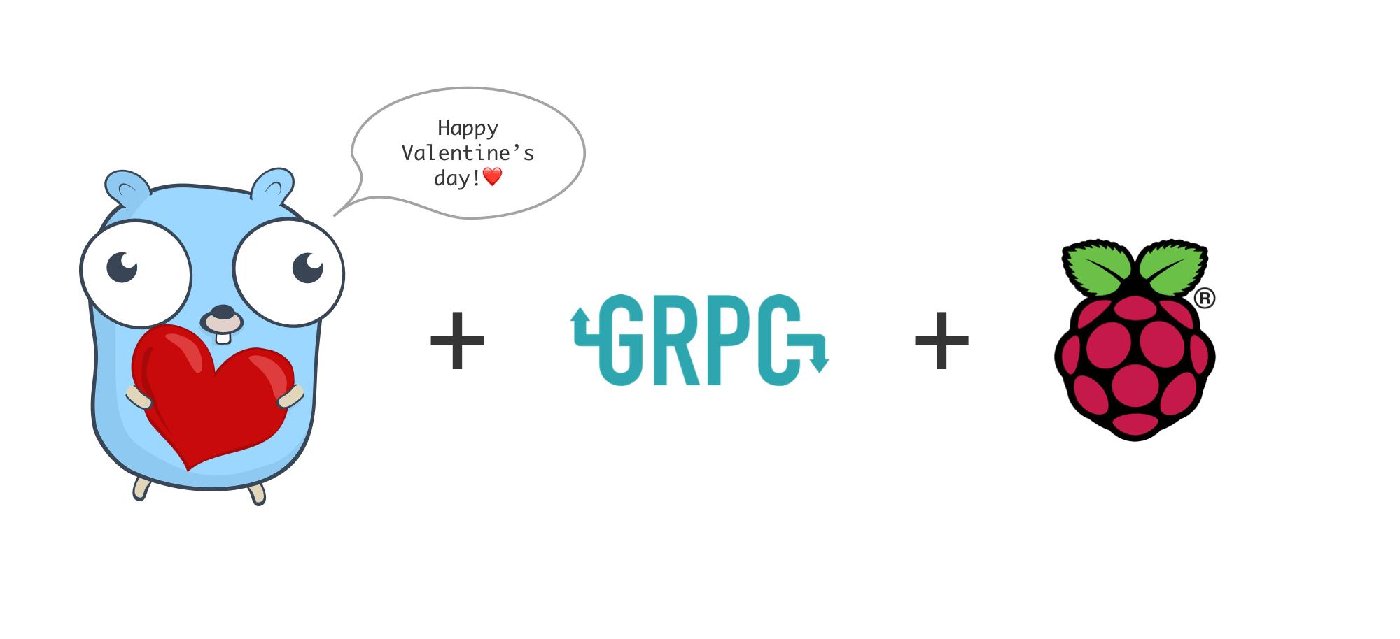 A Raspberry Pi gRPC Go Server