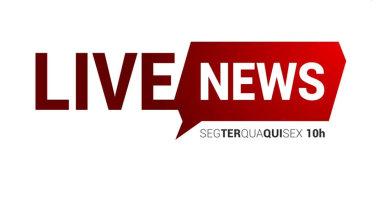 Assista o Live News com as notícias da região nesta segunda-feira, 22