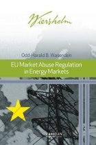 EU market abuse regulation in energy markets