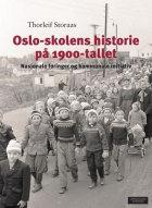 Oslo-skolens historie på 1900-tallet