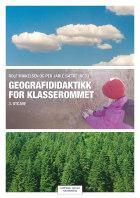 Geografididaktikk for klasserommet