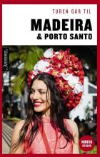 Turen går til Madeira og Porto Santo