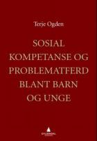 Sosial kompetanse og problematferd blant barn og unge