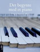 Det begynte med et piano