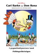 Pygméindianernes land ; Pelldegvekk-krigen ; Ungdomskilden ; Sjeldne mynter ; En gullgruve