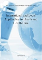 International and local approaches to health and health care