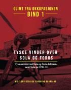 Tysk aktivitet ved Sola og Forus lufthavn, samt Sola sjø 1940-45
