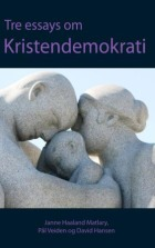 Tre essays om kristendemokrati