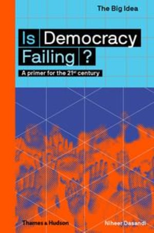 Is democracy failing?