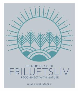 The Nordic art of friluftsliv