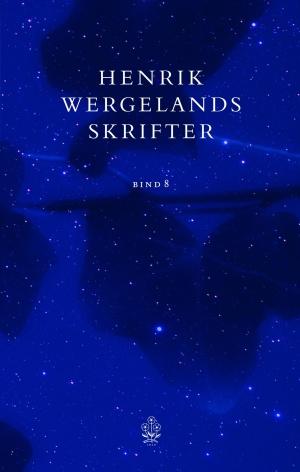 Henrik Wergelands skrifter. Bd. 8