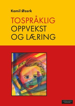 Tospråklig oppvekst og læring