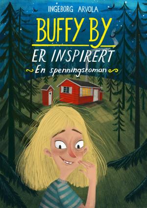 Buffy By er inspirert