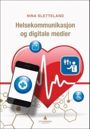 Helsekommunikasjon og digitale medier