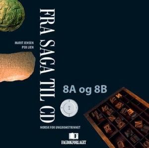 Fra saga til CD 8A og 8B