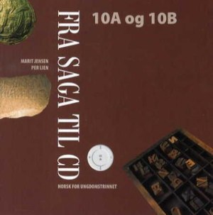 Fra saga til CD 10A og 10B