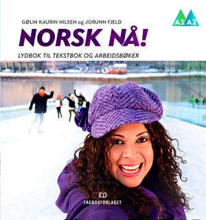 Norsk nå! Lydbok til Tekstbok og Arbeidsbok (2016)