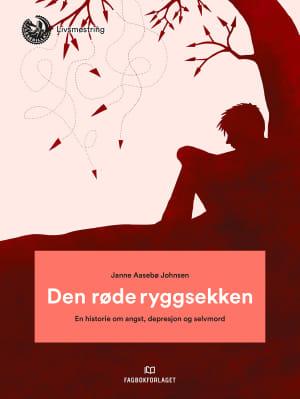 Den røde ryggsekken: En historie om angst, depresjon og selvmord