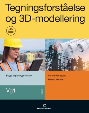 Tegningsforståelse og 3D-modellering, d-bok