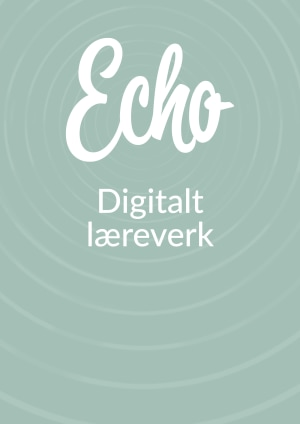 Echo digitalt læreverk