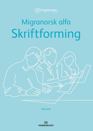Migranorsk Alfa Skriftforming