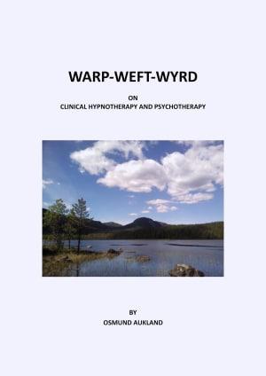 WARP-WEFT-WYRD