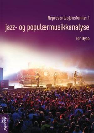 Representasjonsformer i jazz og populærmusikkanalyse