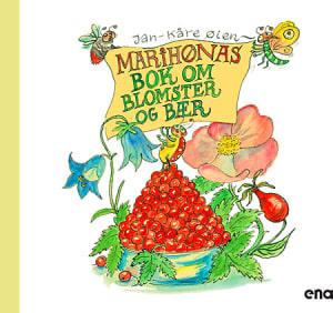 Marihønas bok om blomster og bær