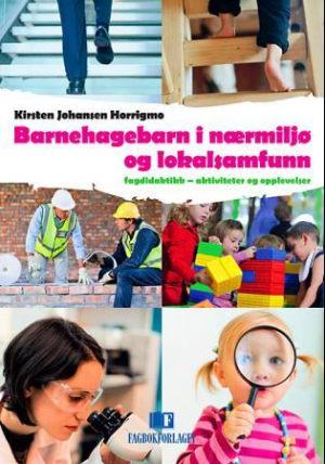 Barnehagebarn i nærmiljø og lokalsamfunn