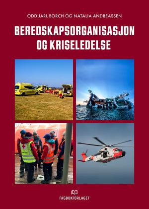 Beredskapsorganisasjon og kriseledelse