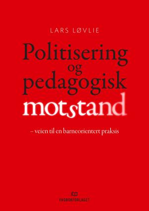 Politisering og pedagogisk motstand