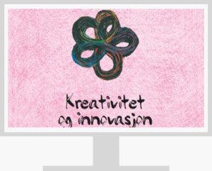 Kreativitet og innovasjon