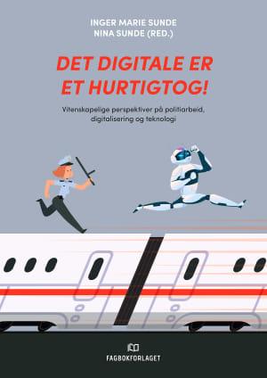 Det digitale er et hurtigtog!