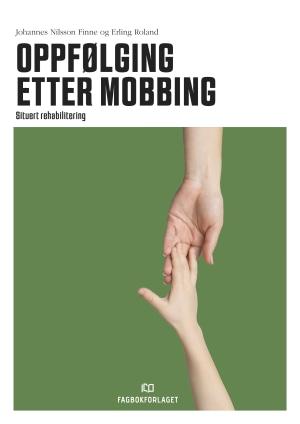 Oppfølging etter mobbing