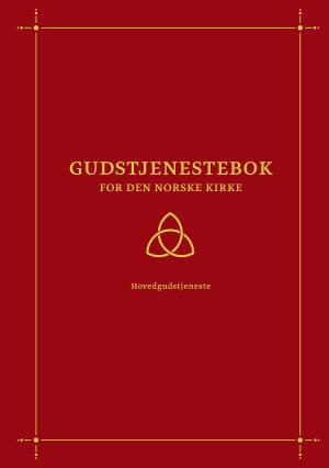 Gudstjenestebok for Den norske kirke - hovedgudstjeneste