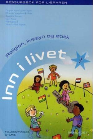 Inn i livet 1 ressursbok for læraren