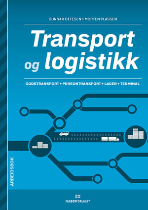Transport og logistikk Arbeidsbok