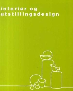 Interiør og utstillingsdesign