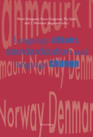 Language attitudes, standardization and language change