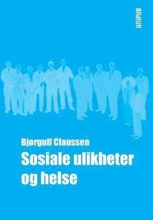 Sosiale ulikheter og helse