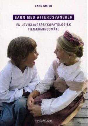 Barn med atferdsvansker