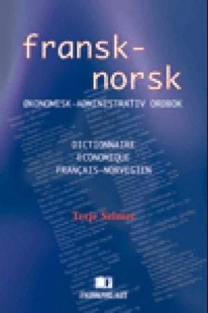 Fransk-norsk økonomisk-administrativ ordbok