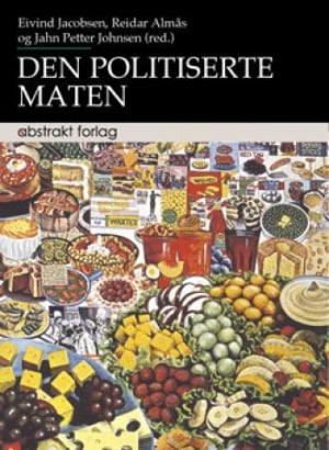 Den politiserte maten
