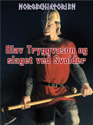 Olav Tryggvason og slaget ved Svolder
