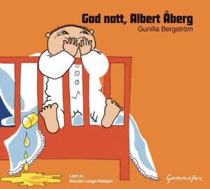 God natt, Albert Åberg